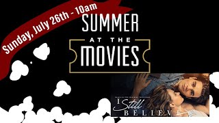 "Summer at the Movies - ""I Still Believe"" / Vineyard Community Church"