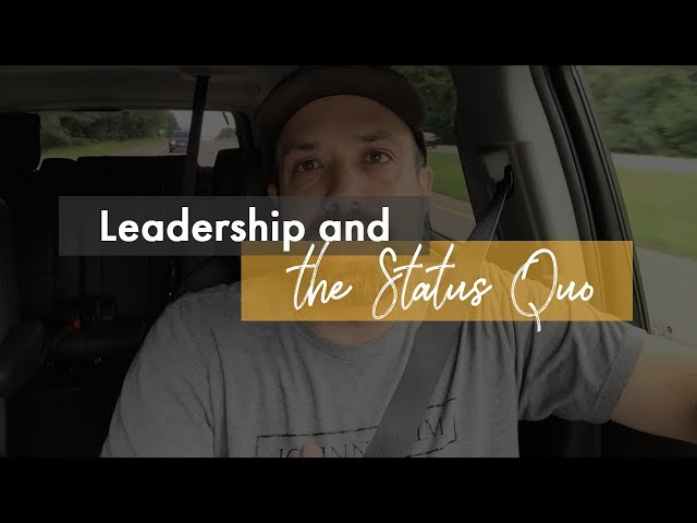 Driven Ep3 - Leadership and the Status Quo