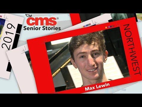 CMS Senior Stories: Max Lewin, Northwest School of the Arts