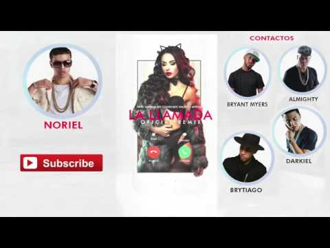 Noriel   La Llamada Remix Ft Brytiago Almighty Bryant Myers Darkiel  Audio