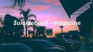 $uicideboy$ - magazine (lyrics)