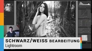 Schwarz/weiß Bearbeitung in Lightroom - Bildbearbeitung - HD