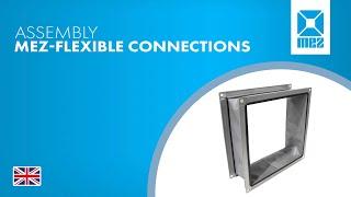 Assembly MEZ-FLEXIBLE CONNECTIONS as DIY kit