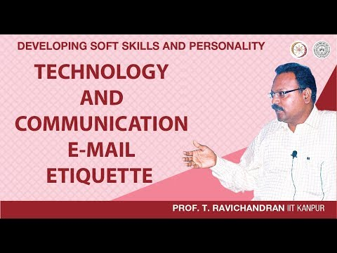 Technology And Communication: E-Mail Etiquette