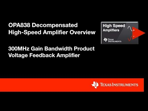 OPA838 Decompensated High-Speed Amplifier Overview