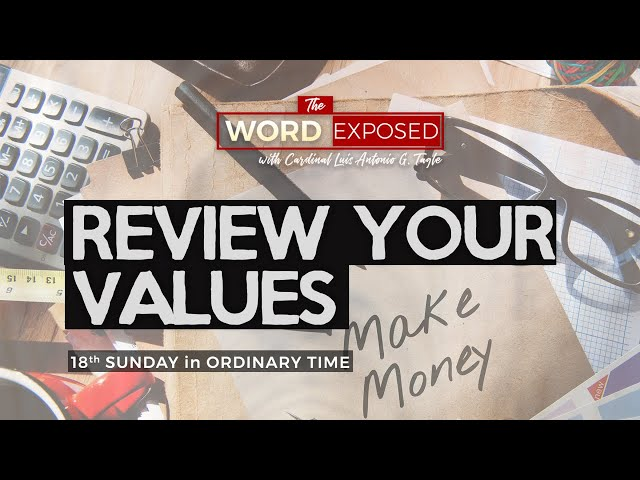 The Word Exposed - REVIEW YOUR VALUES (August 4, 2019 Episode)