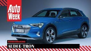 Eerste kennismaking Audi E-Tron - AutoWeek special