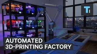Here's how an automated 3D-printing factory runs