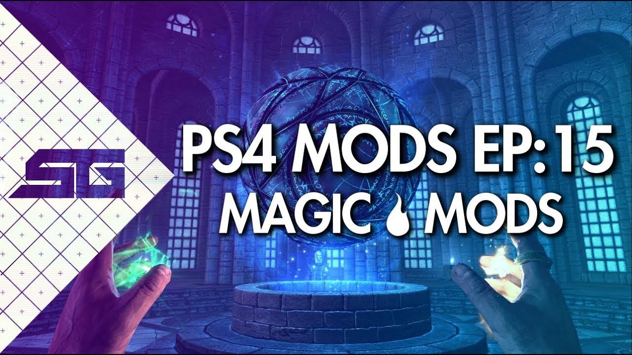 BEST SKYRIM MAGIC MODS! PS4! (2018)