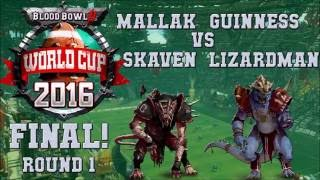 Blood Bowl 2 World Cup finals G1: Mallak v Guinness; cast: Crendor cKnoor the Sage Lewpac VG Purist