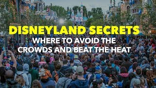 Secret places to avoid the crowds at Disneyland Resort