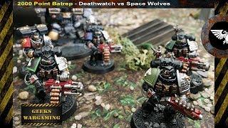 Video BRAND NEW 8TH EDITION BATTLE REPORT.. Deathwatch vs Space Wolves Warhammer 40k, 2000 points download MP3, 3GP, MP4, WEBM, AVI, FLV September 2017