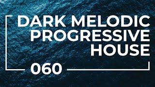 Wanderer 060 | Dark Melodic Progressive House Mix [Apr 12 2021]