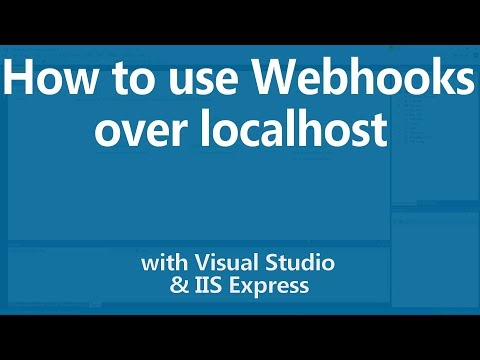 Writing webhooks on localhost with Visual Studio and IIS