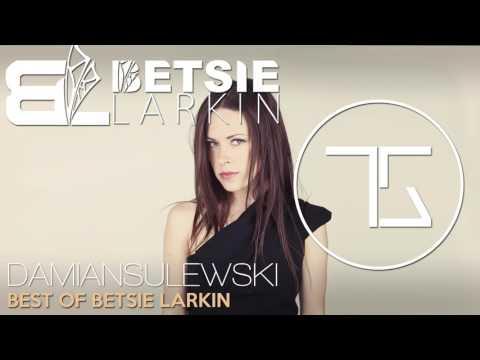 Best Of Betsie Larkin   Top Released Tracks   Vocal Trance Mix