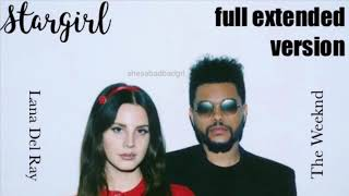 Stargirl Interlude (Full Extended Version) - The Weeknd, Lana Del Ray