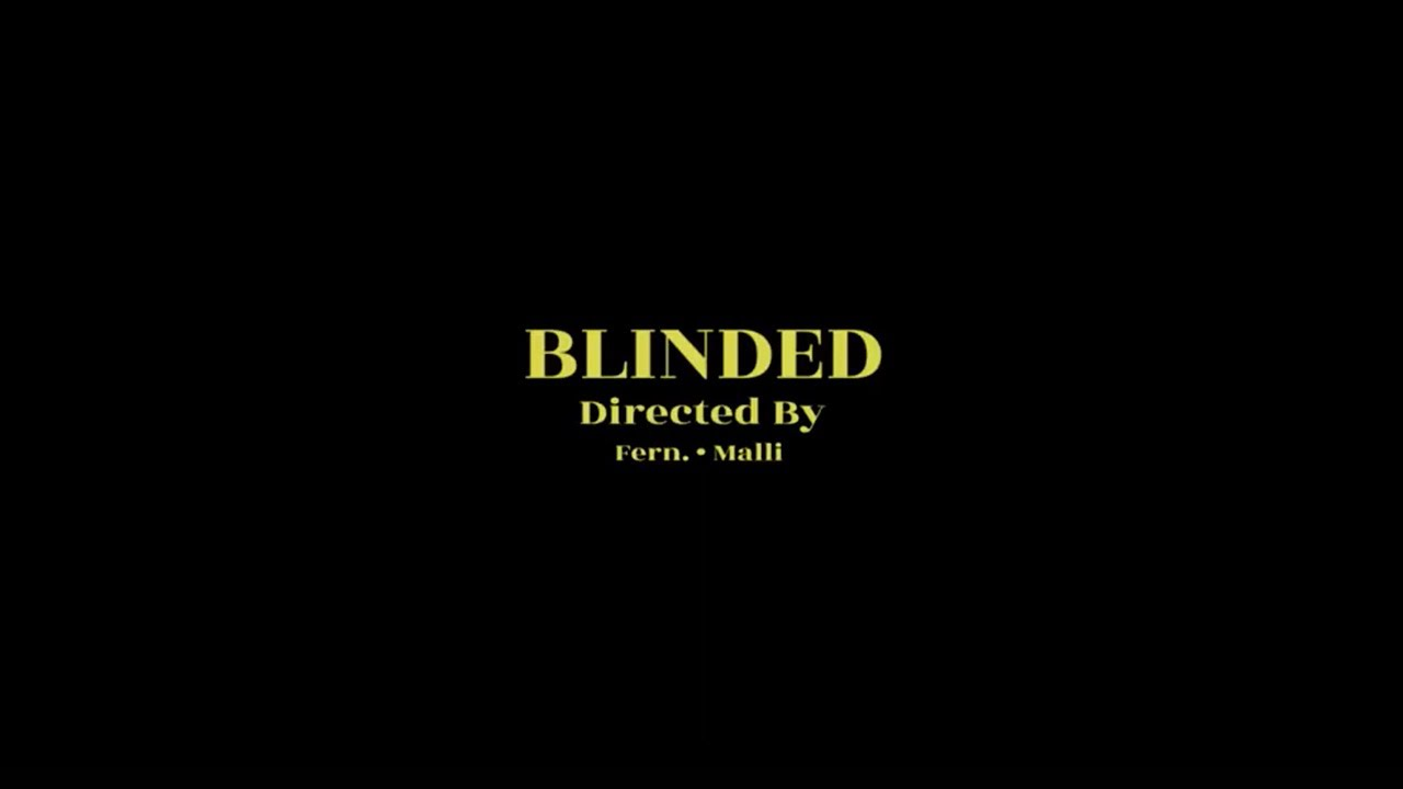 Fern. - Blinded | Official Music Video