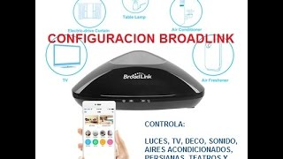 Configuracion Broadlink RM PRO Español Domotica Automatizacion Hogar