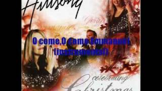 Download Hillsong - O come,O come Emmanuel MP3 song and Music Video