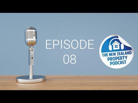 New Zealand Property Podcast Episode 8