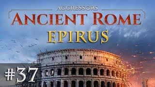 Let's Play Aggressors Ancient Rome #37: Die Aguntum-Lösung (Epirus)