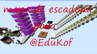 Minecraft : Mapa de escadona para @EduKof
