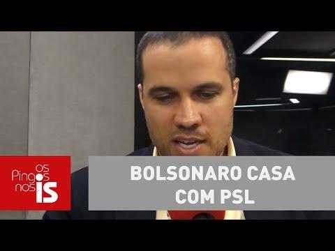 Felipe: Bolsonaro casa com PSL, Livres se separa e Patriota fica na mão