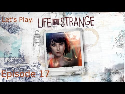 Late Night Wandering -Ep 17 Let's Play: Life is Strange