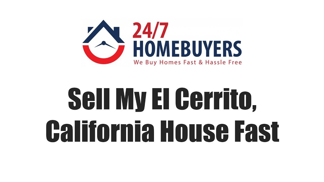Sell My El Cerrito, California House Fast