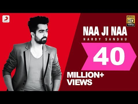 Harrdy Sandhu - Naa Ji Naa | Latest Punjabi Romantic Song 2015