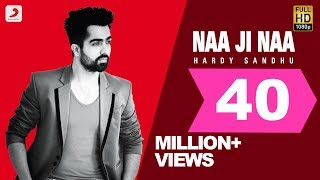 Hardy Sandhu Naa Ji Naa | Latest Punjabi Romantic Song 2015