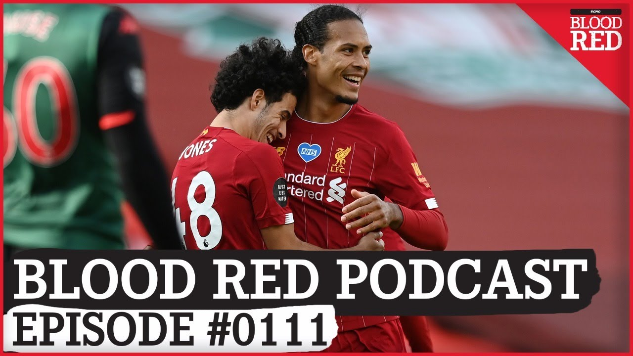 Blood Red Podcast: Curtis Jones and Naby Keita take Liverpool chance