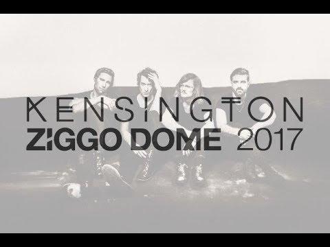 KENSINGTON 2017 ZIGGO DOME AMSTERDAM