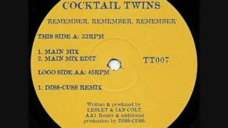 Cocktail Twins - Remember Remember Remember.wmv