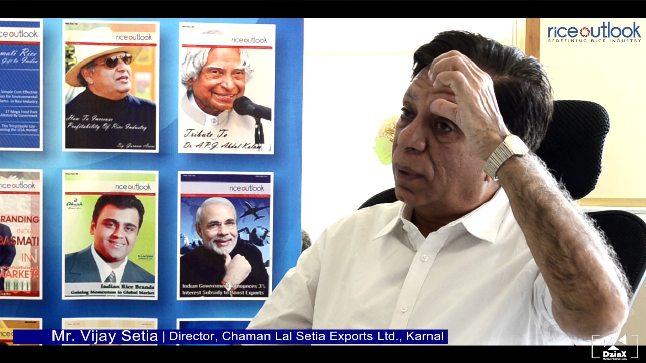 Exclusive Interview of Mr  Vijay Setia President All India Rice Exporters  Association