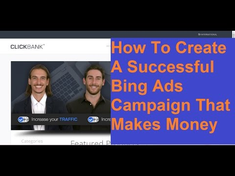 How To Create A Successful bing Ads Campaign That Makes Money.
