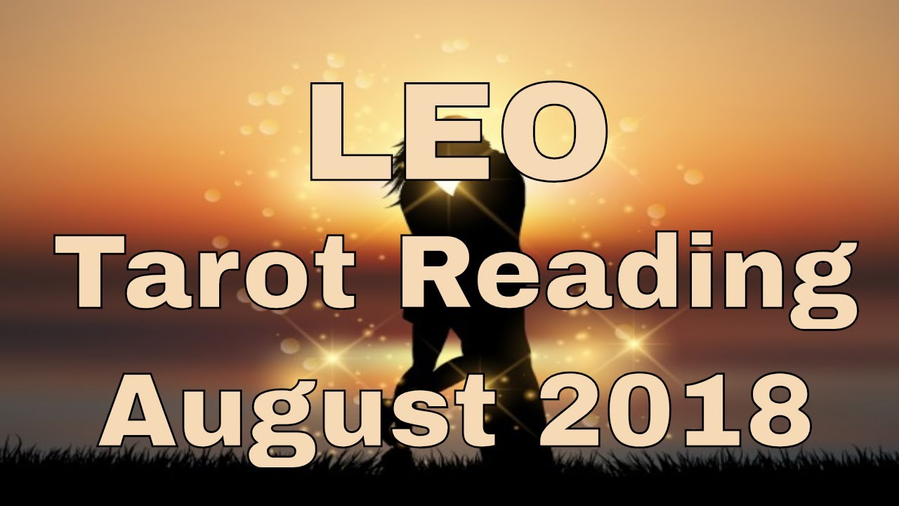 eb99e9c2a2 Leo Reading August 2018 ~ Is this Your Destiny? ~ Tarot by Sonia Parker,  The Spiritual Centre.net