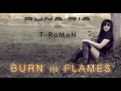 Runa Ria feat. T-RoMaN - Burn in flames (Lyric Video)