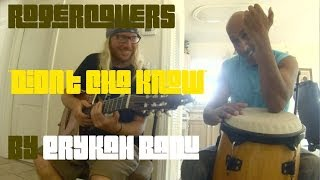 erykah badu didn t cha know cover rogercovers