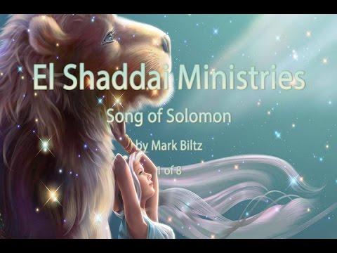 1 of 8 - Song of Solomon by Mark Biltz - www.elshaddaiministries.us