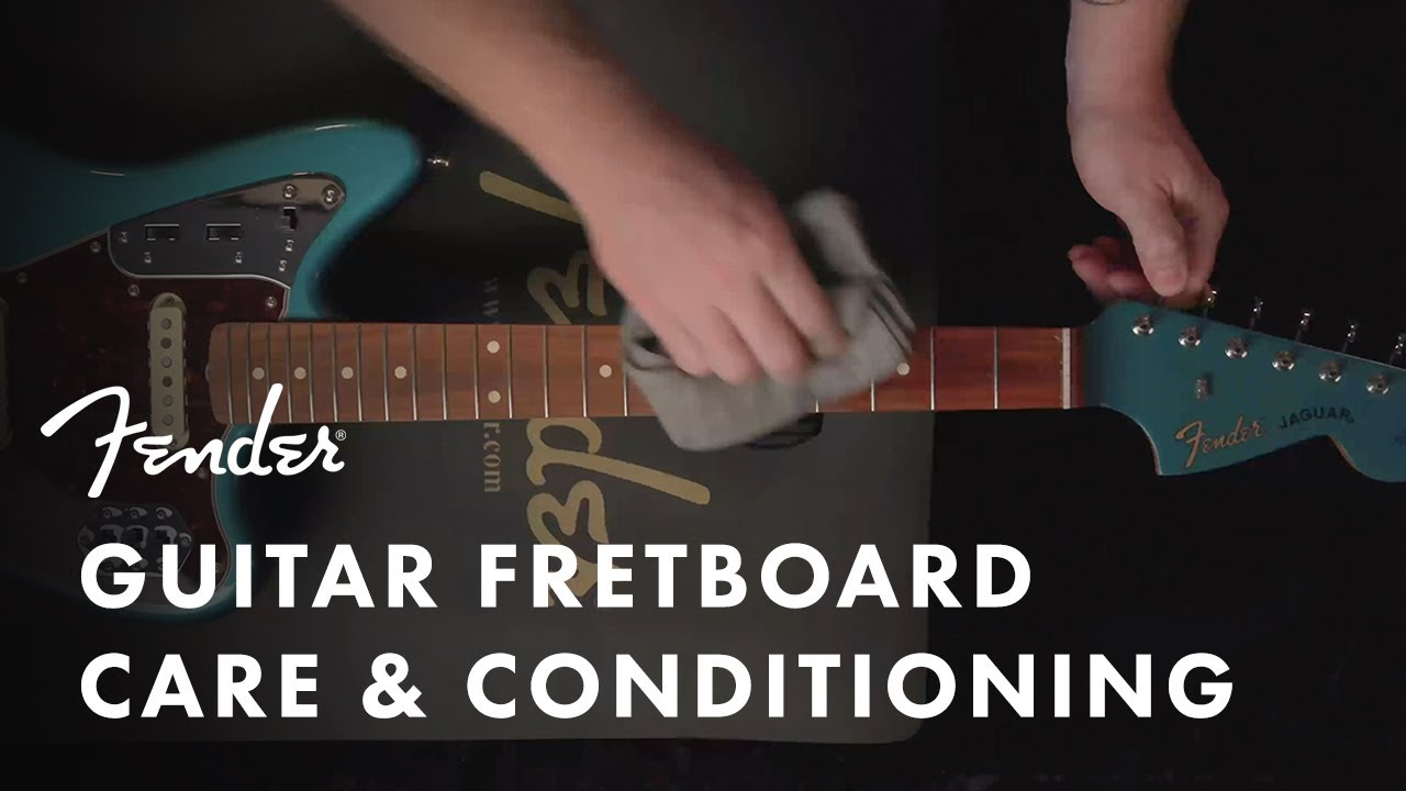 How to Condition and Care for Your Guitar Fretboard   Fender