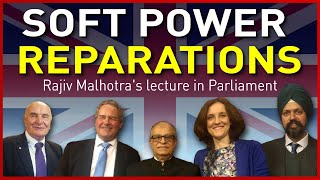 Cover images Rajiv Malhotra's Lecture at British Parliament on 'Soft Power Reparations'