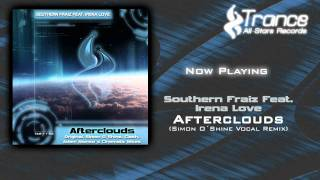 Southern Fraiz Feat. Irena Love - Afterclouds (Simon O´Shine Vocal Remix)