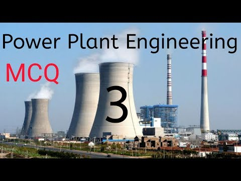 Power Plant Engineering 3   MCQ