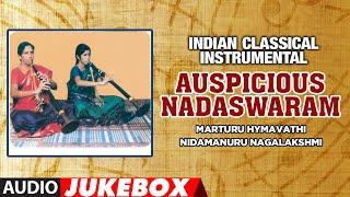 Indian Classical Instrumental | Auspicious Nadaswaram | Audio Jukebox | T-Series classics