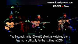 Michael Paouris is the 1st Bouzouki Soloist who entered into Jazz music!
