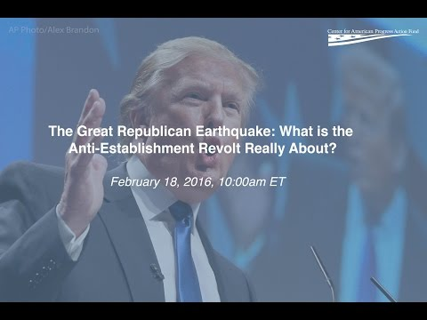 The Great Republican Earthquake: What is the Anti-Establishment Revolt Really About?