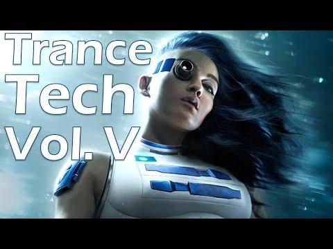One Hour of Tech Mechanized Trance Music Vol. V