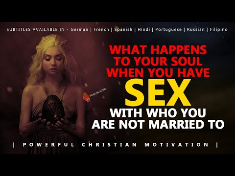 WHAT HAPPENS  WHEN YOU HAVE SEX WITH WHO YOU ARE NOT MARRIED TO | Powerful Motivational Video