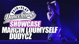 Marcin Loumyself Dudycz | Fair Play Dance Camp SHOWCASE 2018